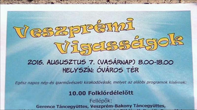 Vasárnap Veszprémi Vigasságok
